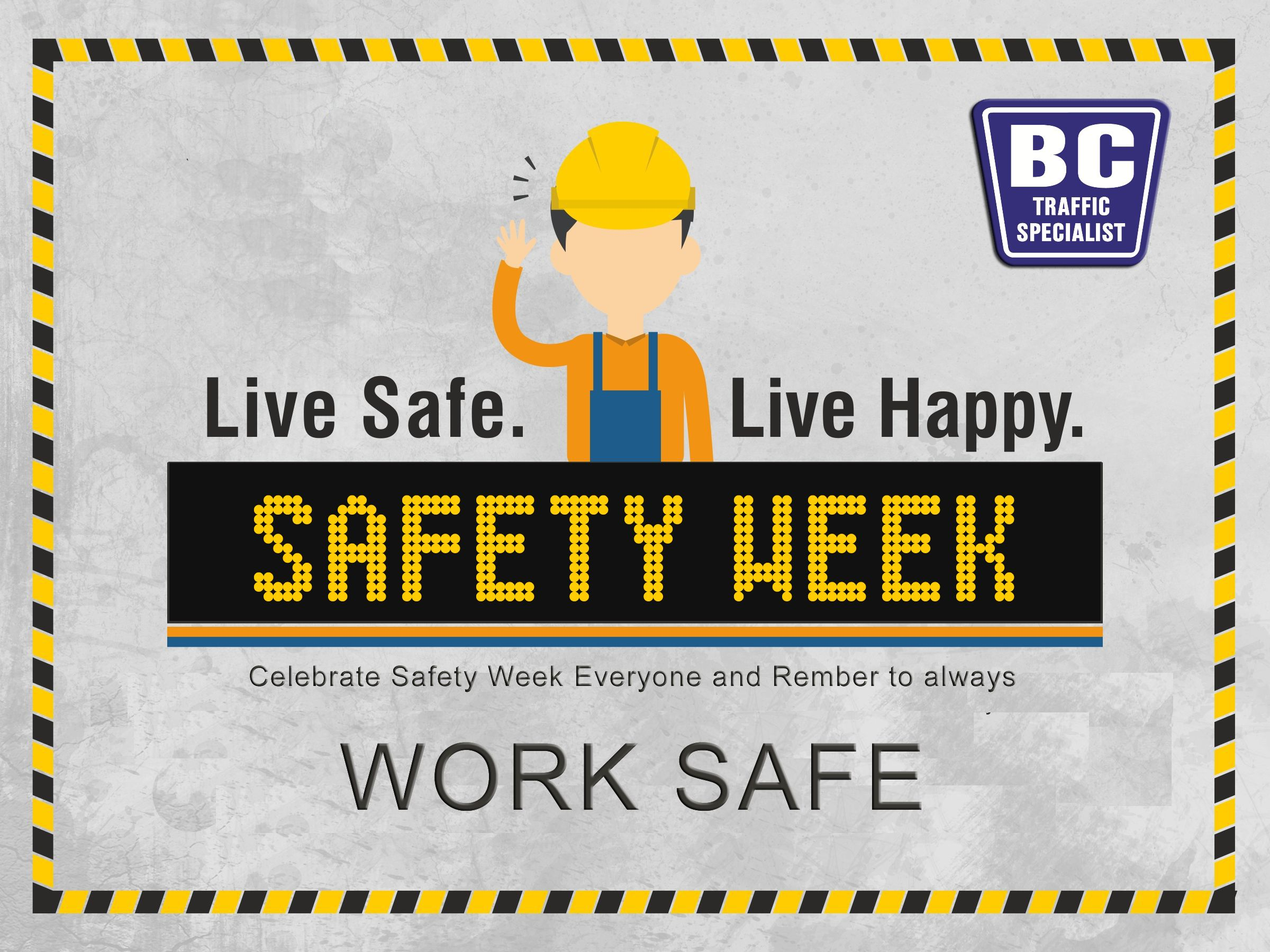 Bc Traffic Celebrating Safety Week Four Important Safety Tips For