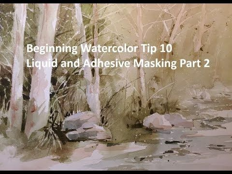 Beginning Watercolor Tip 10: Liquid and Adhesive masking part 2