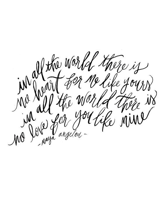 A favorite quote in black and white calligraphy. My designs are all originally hand painted with watercolor / gouache paint then digitally