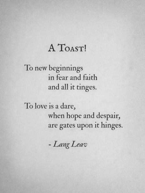 New Year's Eve Toast: A Toast! To new beginnings in fear and faith ...