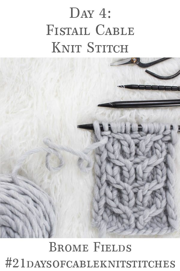 Day 4 : Fishtail Cable Knit Stitch