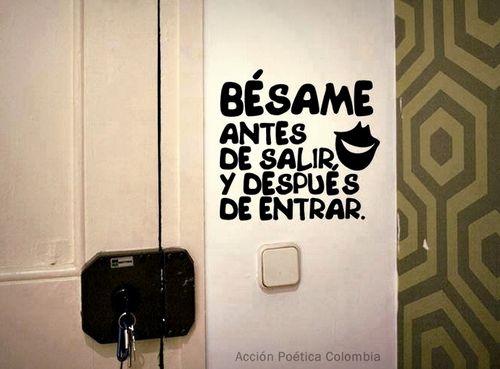 70 Frases De Amor Memorables: Bésame Antes De Salir Y Después De Entrar Frases @Luna