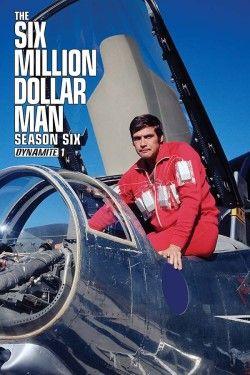 Review: The Six Million Dollar Man – Season 6 #1