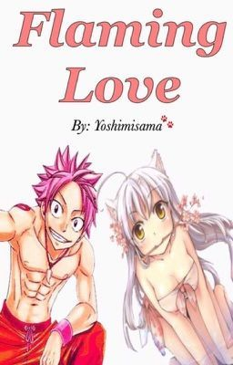 Flaming Love (Natsu x Reader) | Anime | I get jealous, I love him