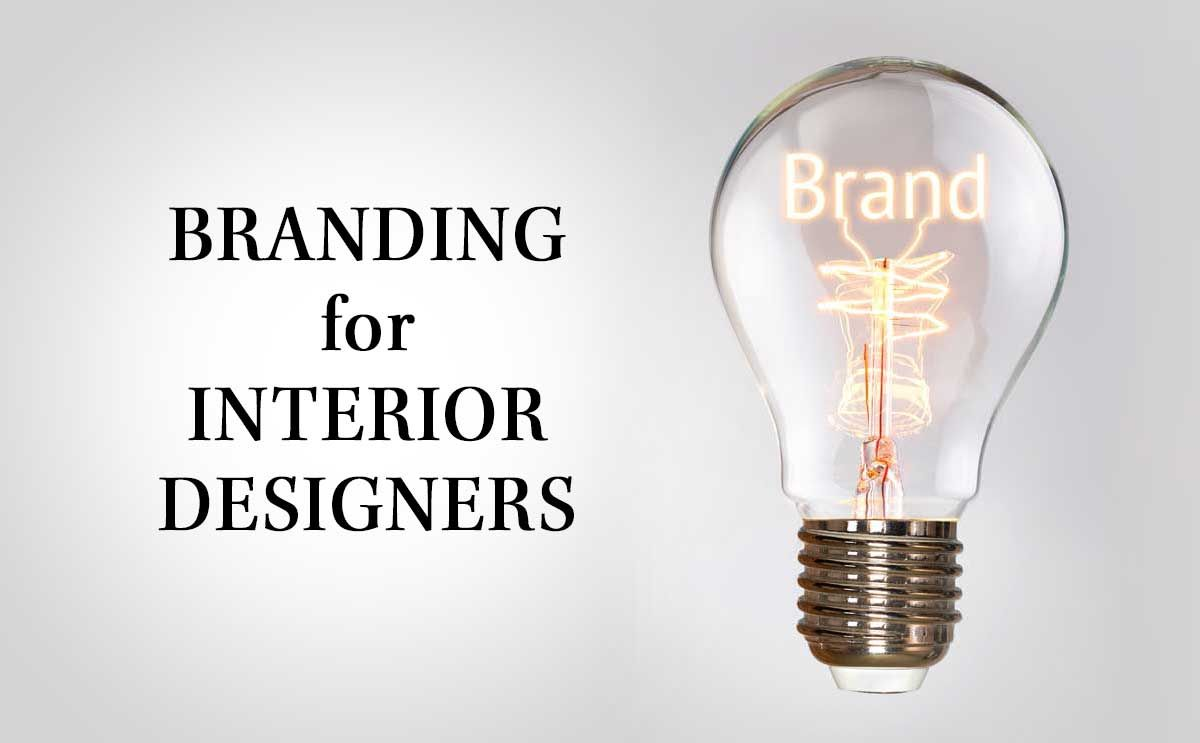 what is branding and why does it matter to an interior designer