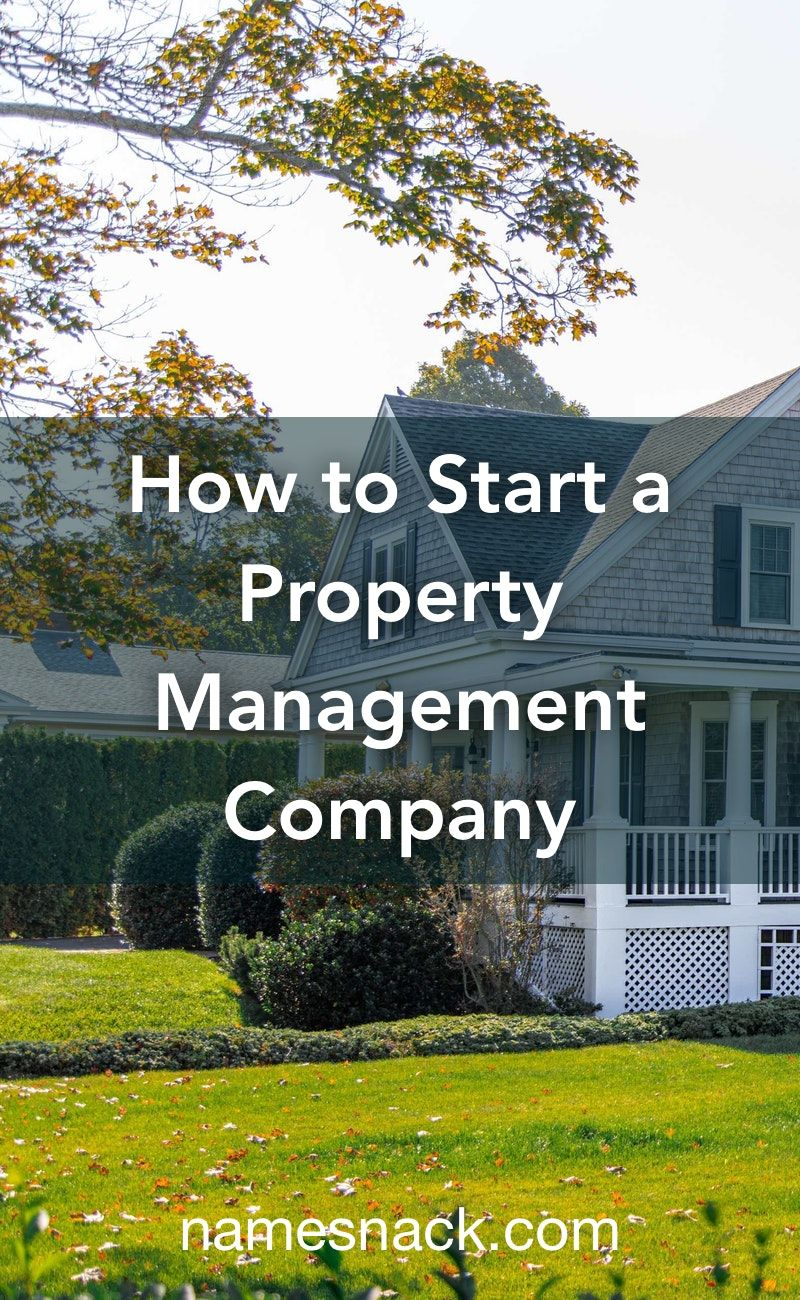 How To Start A Property Management Company Property Management Marketing Property Management Rental Property Management