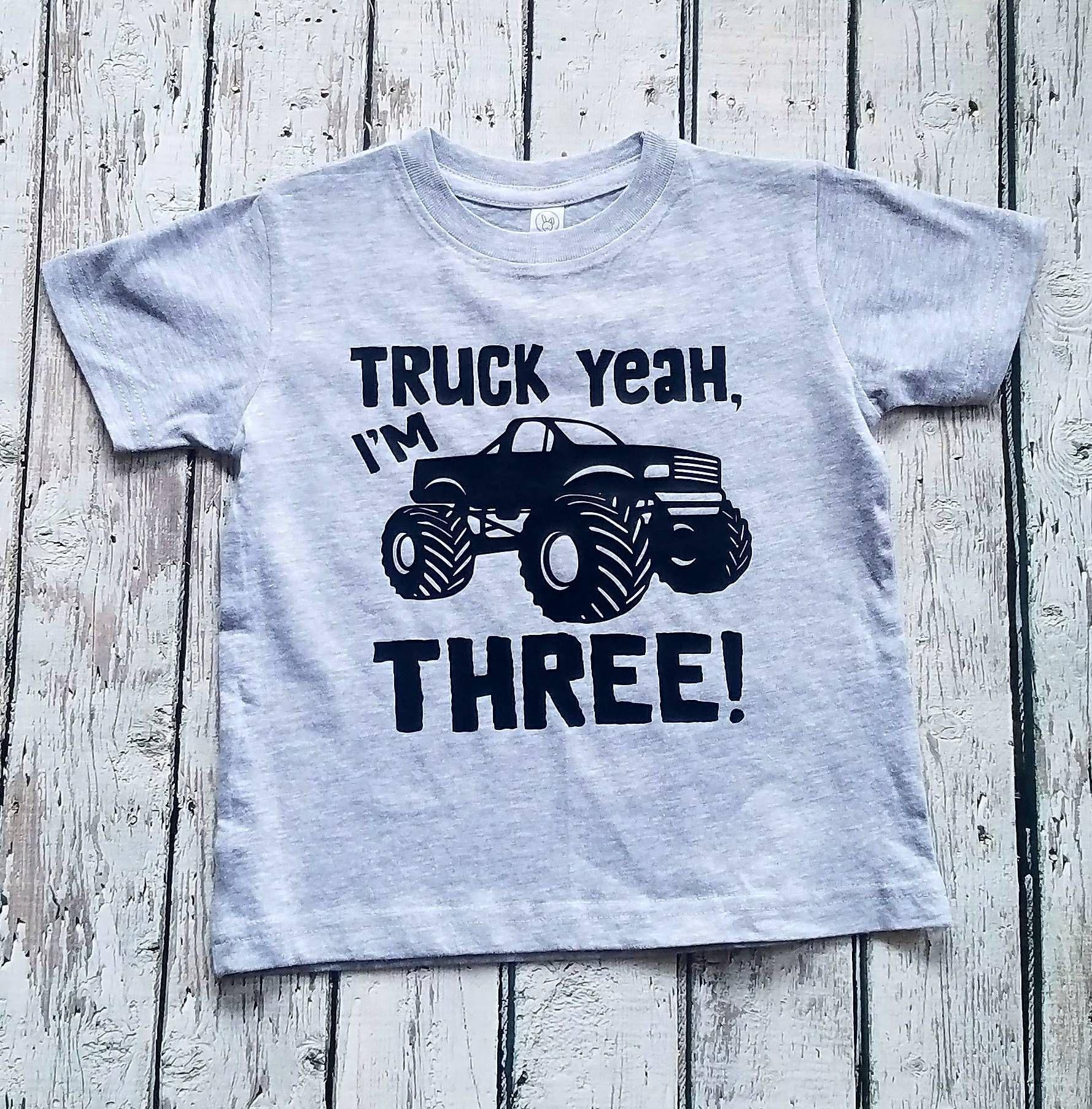 5ee6257c Monster truck shirt, Truck yeah I'm three boys girls unisex t shirt ...