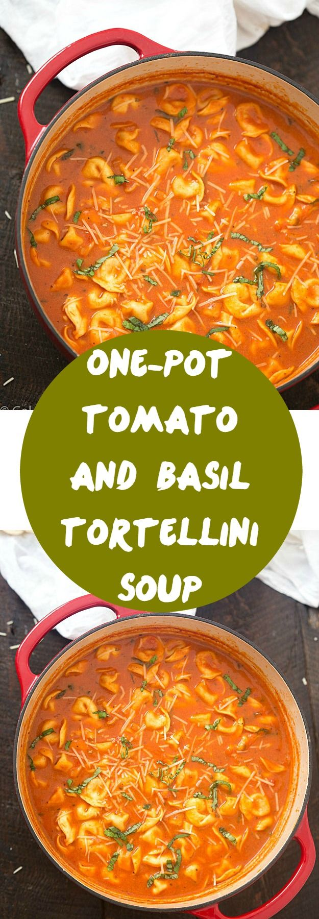 one-pot tomato and basil tortellini soup -