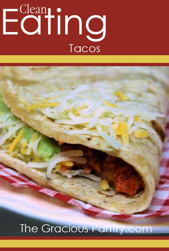 Clean Eating Tacos. : http://www.thegraciouspantry.com/clean-eating-tacos/