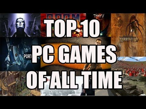 Top 10 PC Games Of All Time