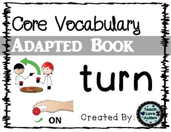 Core Vocabulary Adapted Book Turn Aac And Core Vocabulary