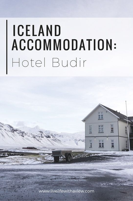 Iceland Accomodation Charming Hotel Budir In Snaefellsnes Peninsula West Life With A