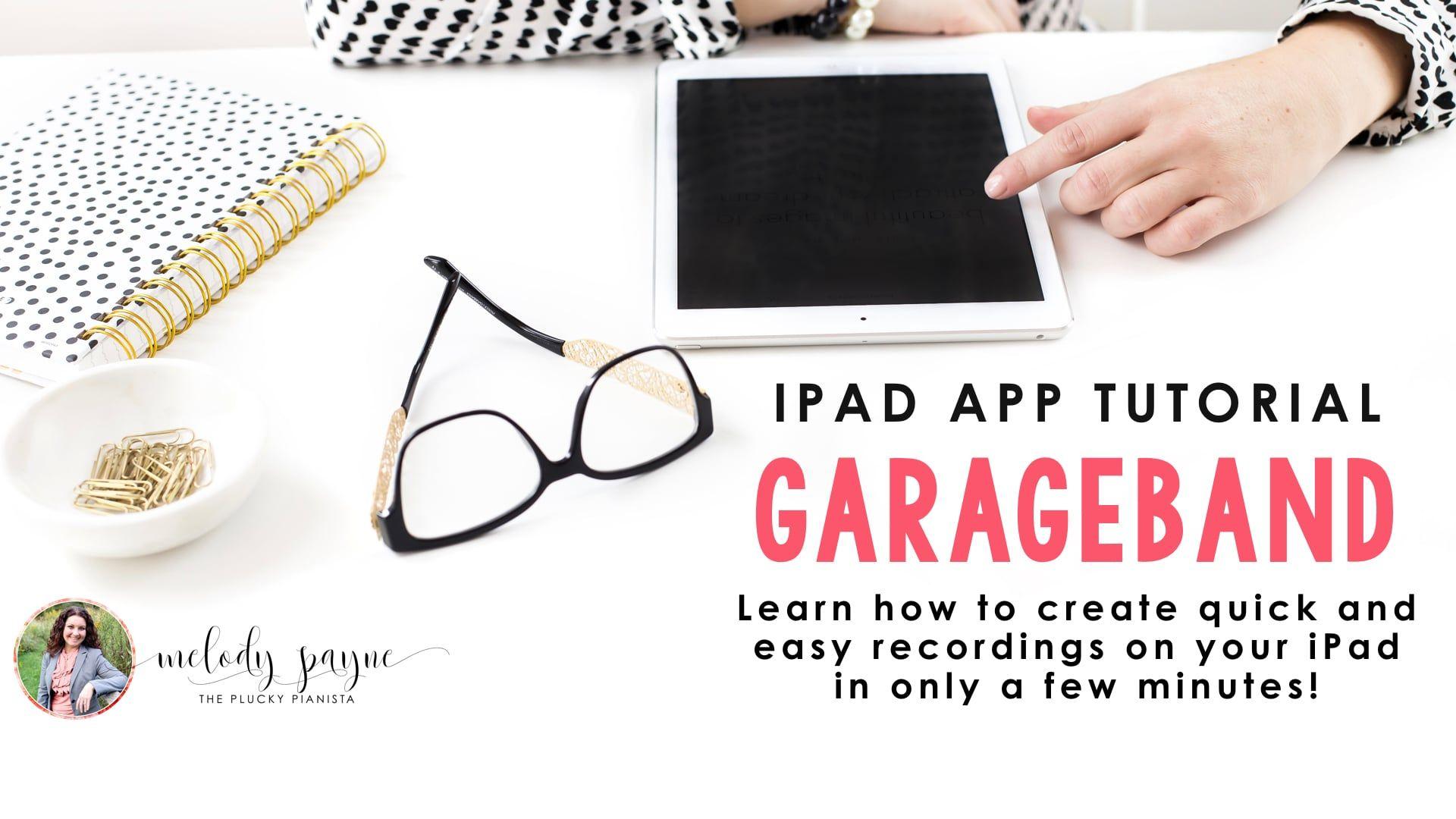 Garageband 101 tutorial by melody payne garage band
