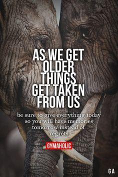 As We Get Older, Things Get Taken From Us