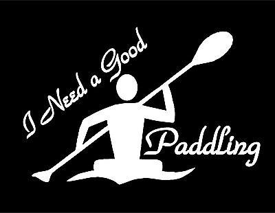 Kayak decal i need a good paddling car window sticker canoe whitewater paddle