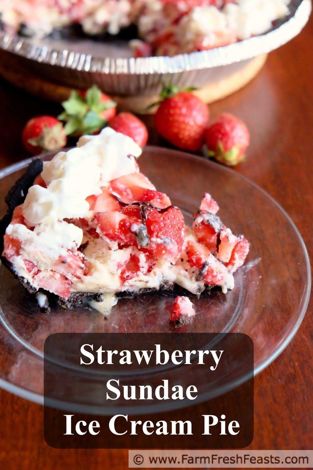 Fresh Strawberry Sundae Ice Cream Pie Strawberry sundae