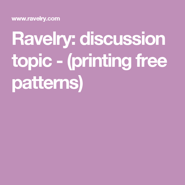 Ravelry: discussion topic - (printing free patterns) | Crochet ...