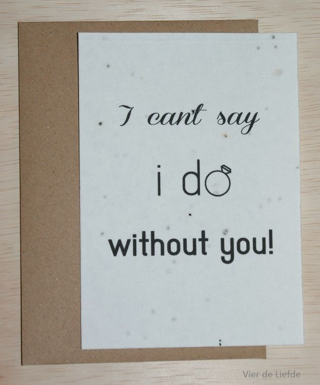 Plantbare kaart - I can't say I do. Seed paper card.