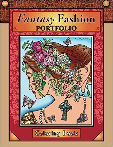Best PDF Fantasy Fashion Portfolio Coloring Book