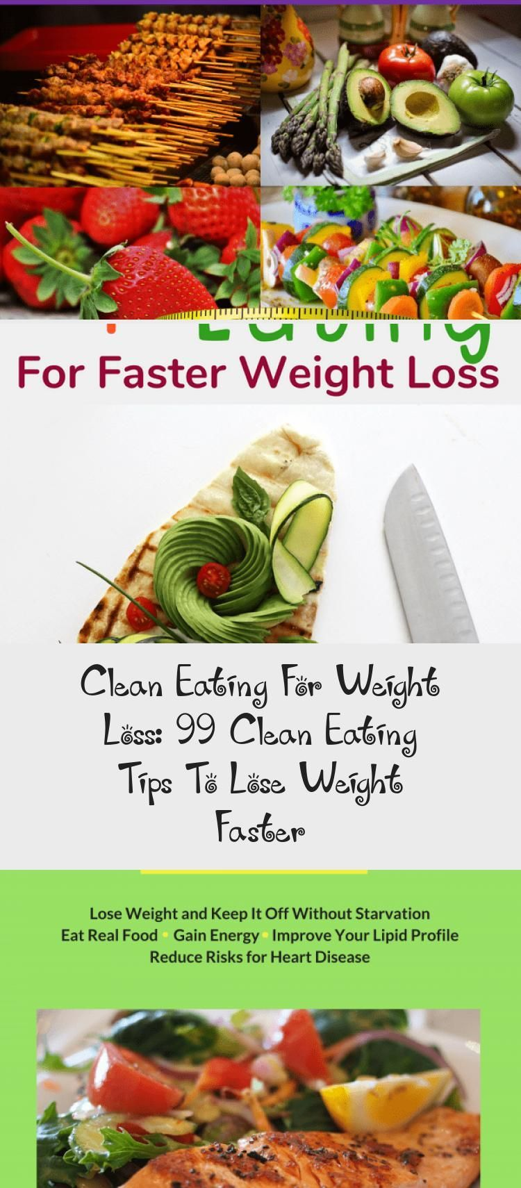 Clean eating for beginners: 99 Clean eating tips to help you lose more weight quickly. These clean e...