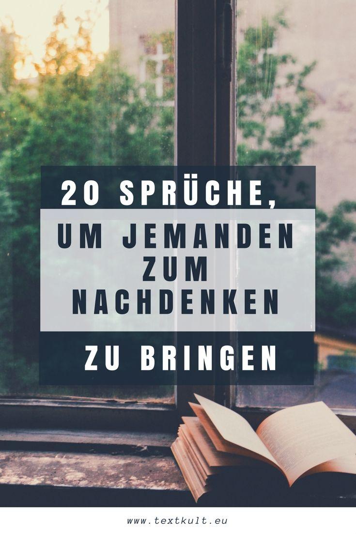 ᐅ 20 Sprüche um jemanden zum Nachdenken zu bringen ...