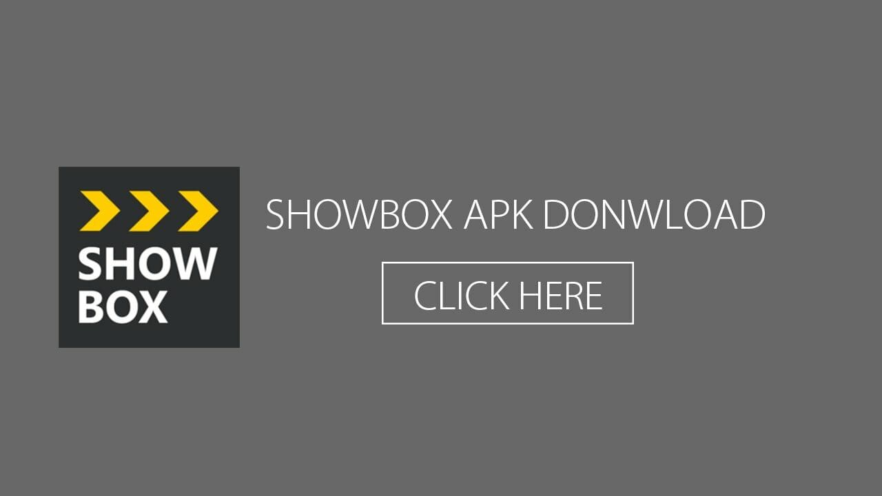 ShowBox APK Download ShowBox APk V 5.35 For Android 2020