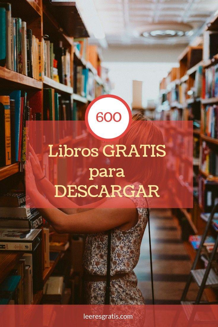 Descarga Libros Gratis Epub Pdf Más De 600 Libros Gratis Para Descargar Libros Gratis Epub Bajar Libros Gratis Libros Gratis