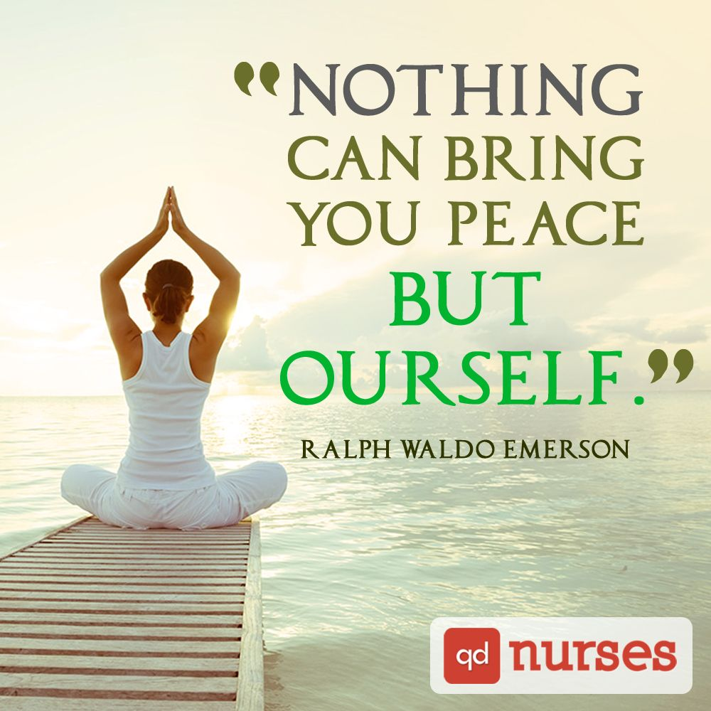 Nursing Quotes Nothing Can Bring You Peace But Yourselfnursing Quotes
