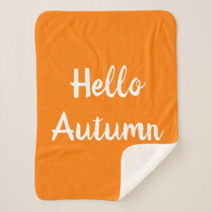 HELLO AUTUMN Sherpa Blanket | Zazzle.com #helloautumn