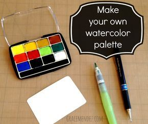 Make Your Own Watercolor Palette Tutorial Watercolor Palette
