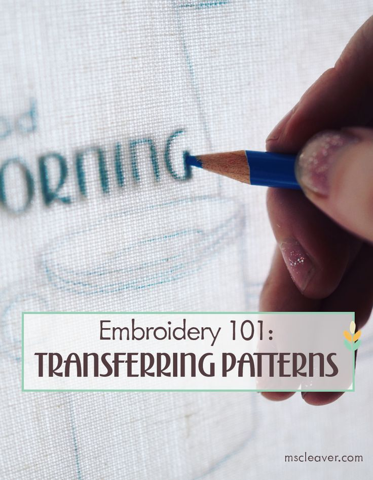 Embroidery 101: Transferring a Design to Fabric — Ms. Cleaver - Creations for a Handmade Life