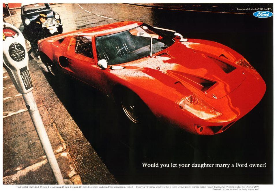 Would You Let Your Daughter Marry A Ford Owner Ford Gt Ford