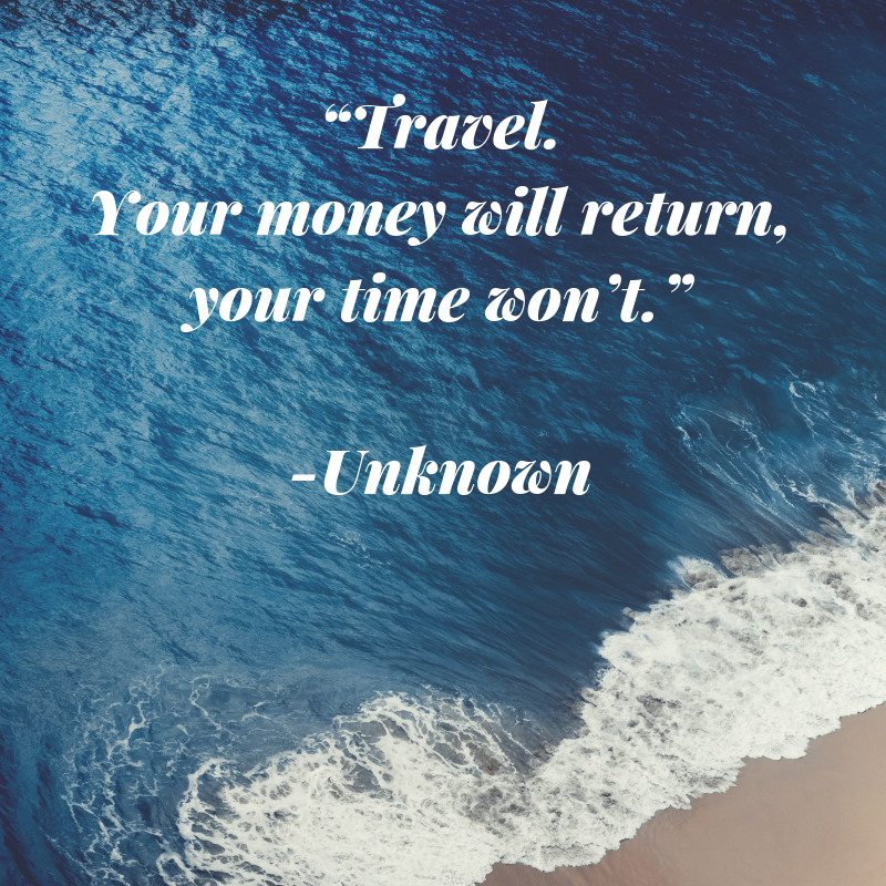 24 Travel Quotes that will speak to your soul
