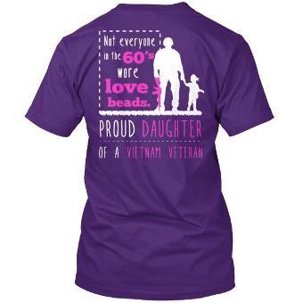 Proud Daughter Vietnam Veteran Hanes Tagless T Shirt in Purple from Teespring