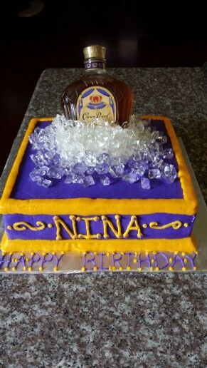 Crown Royal Cake With Images Adult Birthday Cakes Birthday