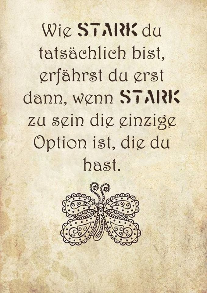 stärke sprüche die echte Stärke | Deutsche Sprüche | Pinterest | Motivation, True  stärke sprüche