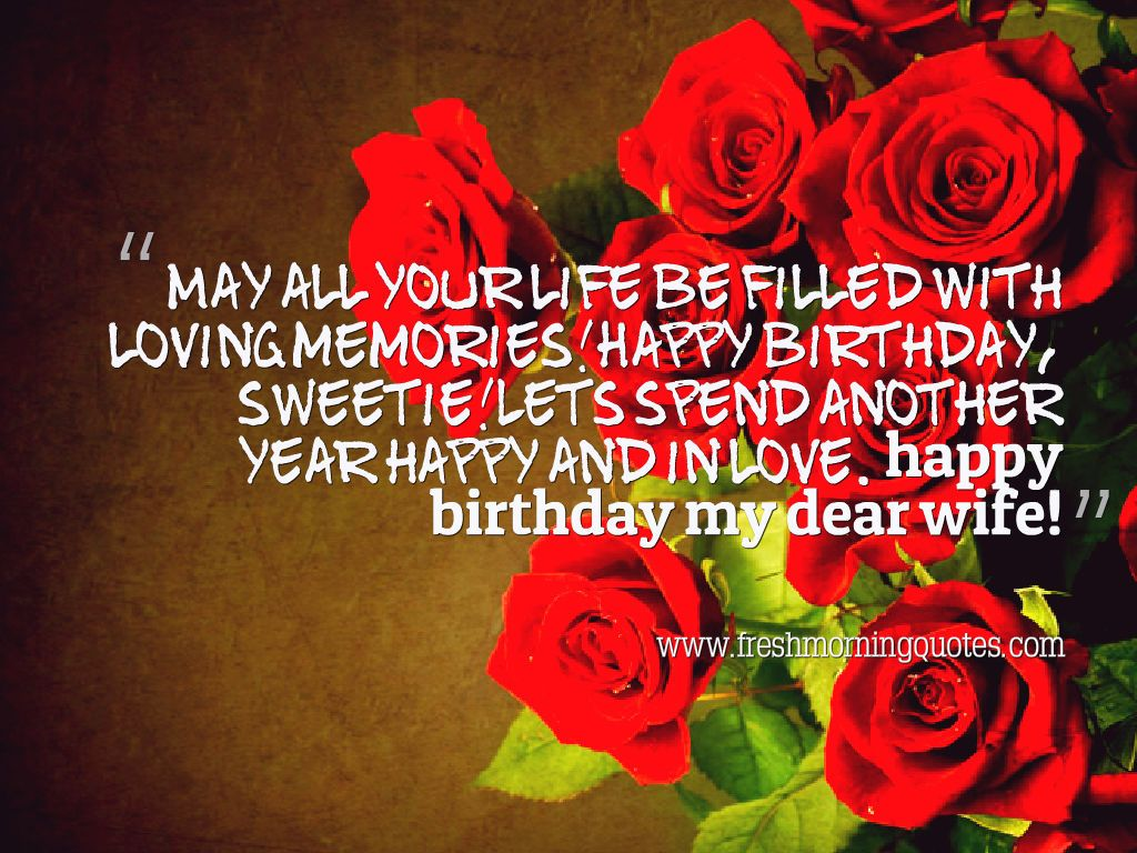 Happy Birthday Wishes To Wife ~ 50 romantic birthday wishes for wife freshmorningquotes
