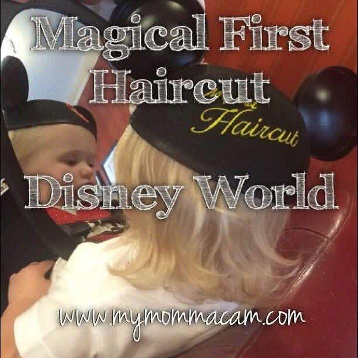 Magical First Haircut Disney World Mom Blog Articles Pinterest