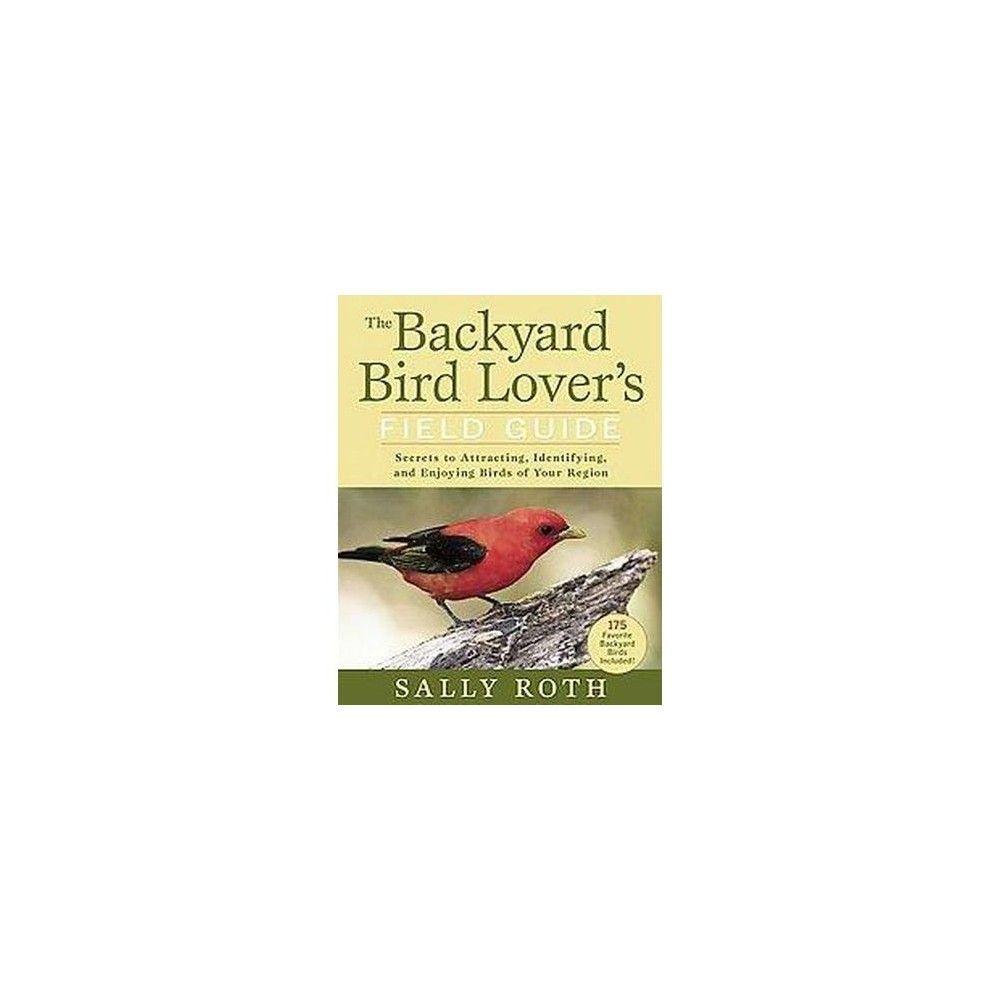 Backyard Bird Lover's Field Guide (Paperback)