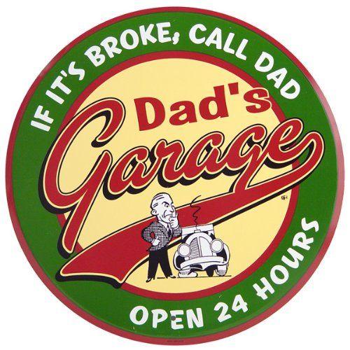 TOPSELLER! Dad`s Garage Open 24 Hours Metal Sign $11.99