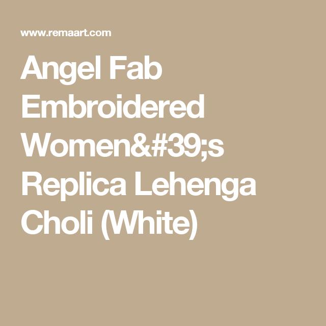 Angel Fab Embroidered Women's Replica Lehenga Choli (White)