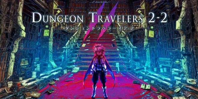 Dungeon Travelers 2 Coming This Summer • Load the Game