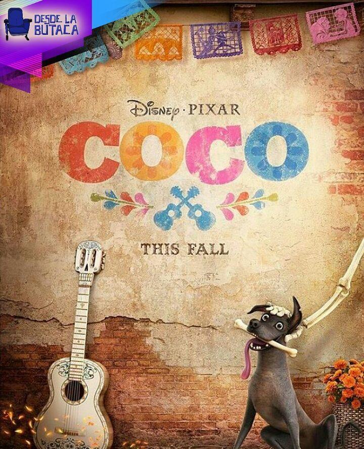 Vieron el póster de #Coco? Esta es la nueva película de #Pixar basada en el relato de la cultura latina. le tienen miedo al coco?