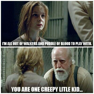 {Walking Dead} Lizzie so true though what the heck I think her and her sister arethe ones in the comics books but girl no boys and she's the crazy one