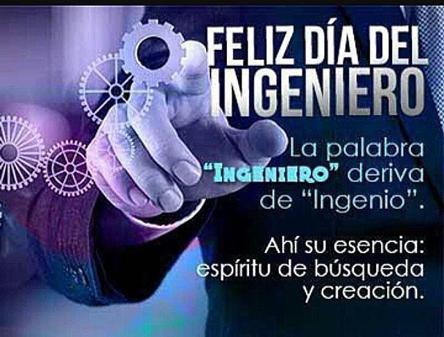 Feliz Dia Del Ingeniero A Todos Mis Colegas D