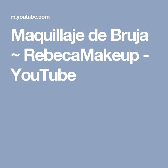 Maquillaje de Bruja ~ RebecaMakeup - YouTube