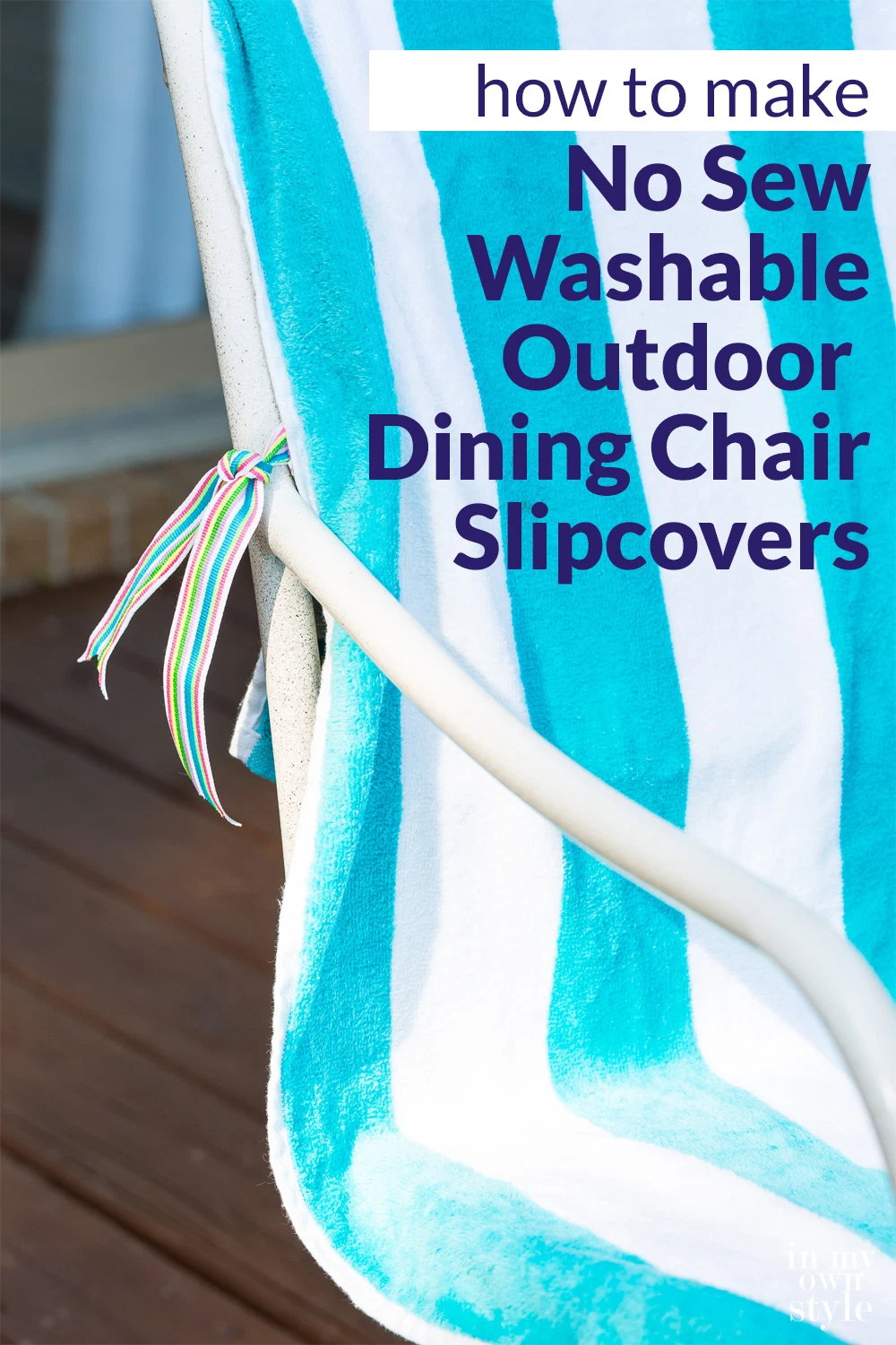 How to Make No Sew Slipcovers for Outdoor Dining Chairs in ...