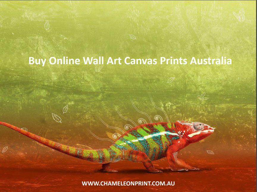 Buy Online Wall Art Canvas Prints Australia - Chameleon Print Group ...