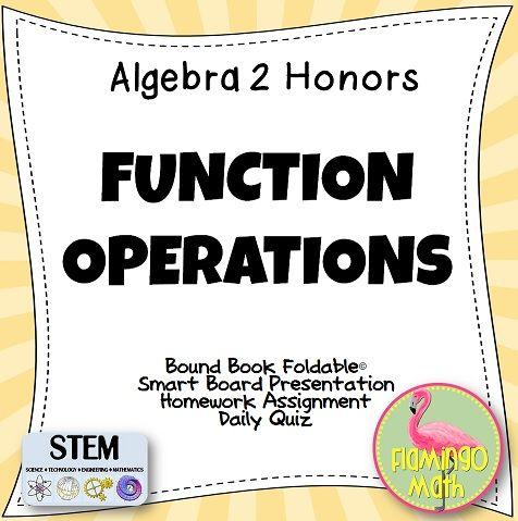 Function Operations (Algebra 2 - Unit 6)   Jean Adams Flamingo Math