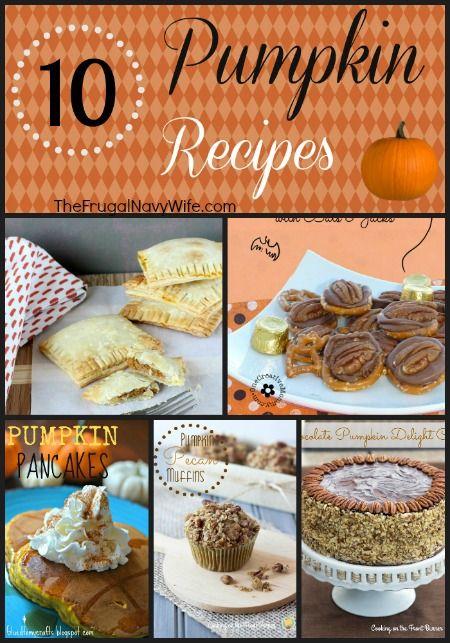 10 Pumpkin Recipes #recipes #pumpkin